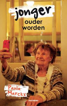 Paula Marckx' visie op jonger oud worden (uittreksel)