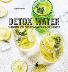 Detoxen met gezonde drankjes op basis van water
